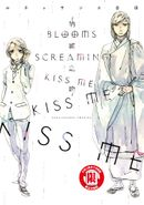 BLOOMS SCREAMING KISS ME KISS ME KISS ME~吶喊之吻~(全)